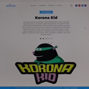 Novi klinac u gradu - Korona Kid!